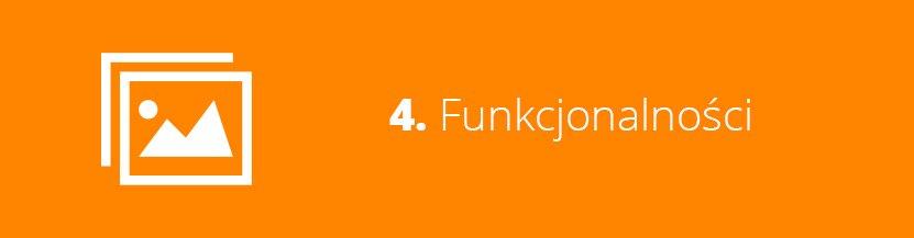 4. Funkcjonalności
