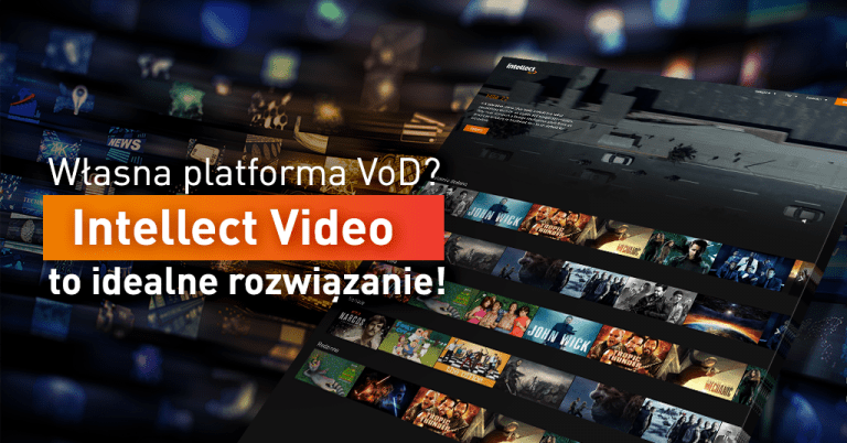 Własna platforma VOD / video - Intellect VOD