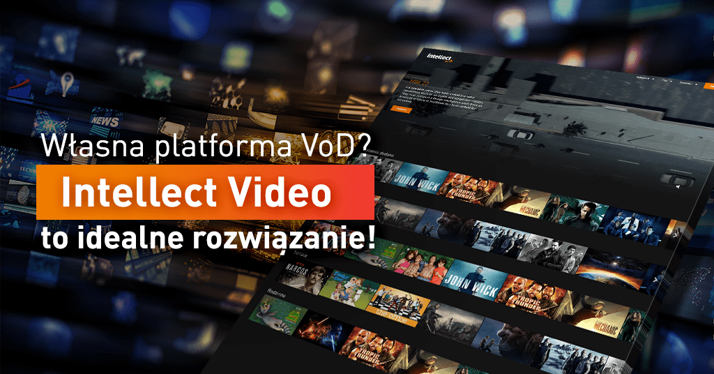 Własna platforma VOD / video - Intellect VOD