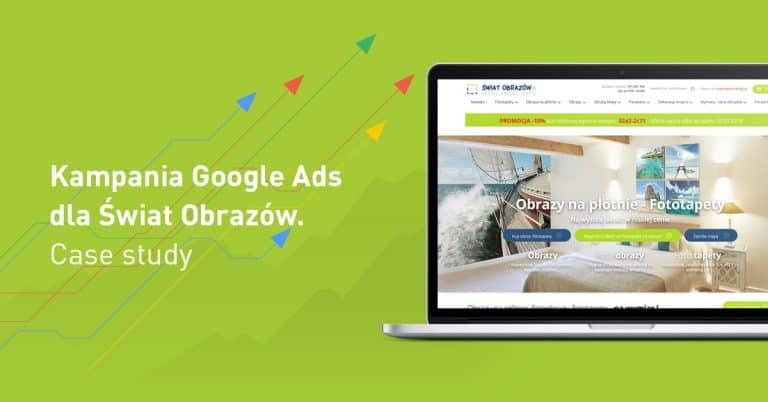 Grafika tytułowa - Case study kampanii Google Ads dla Świat Obrazów